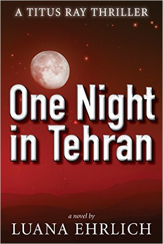 One Night in Tehran - Luana Ehrlich